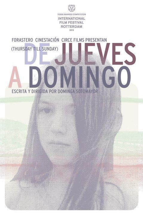 xo23s Dominga Sotomayor Castillo   De jueves a domingo aka Thursday Til Sunday (2012)