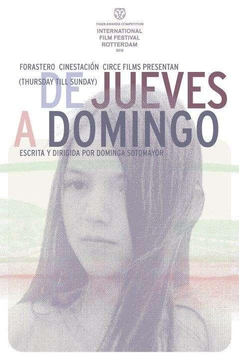 xo23s Dominga Sotomayor Castillo   De jueves a domingo aka Thursday Til Sunday (2012)