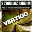 Télécharge le Vertigo riddim: Admiral T, Bigjay, Mighty Ki La, Yeahman C'…